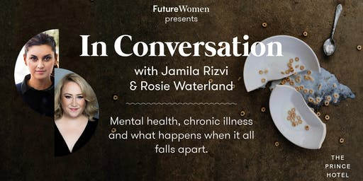 In Conversation: Rosie Waterland and Jamila Rizvi