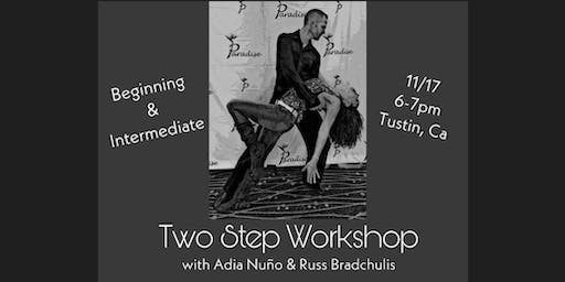 TWO STEP lessons with Adia Nuno and Russ Bradchulis!