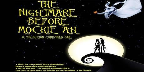 The Nightmare Before Mockie Ah tickets