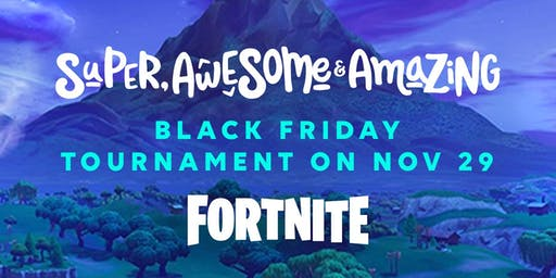 Black Friday Fortnite Tournament