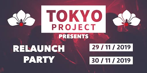 Tokyo Re-Launch Party