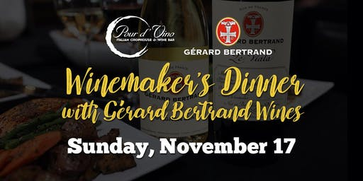 Winemaker's Dinner with Gérard Bertrand Wines at Pour d' Vino