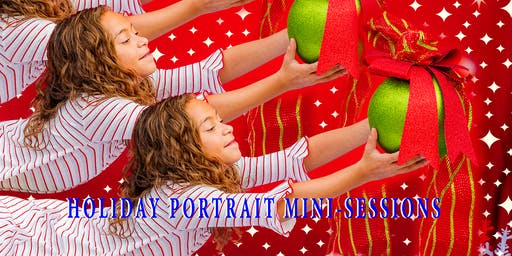 HOLIDAY MINI SESSIONS - Outdoor and Studio settings.  You pick one!