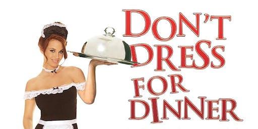 Don't Dress for Dinner - Performance Only