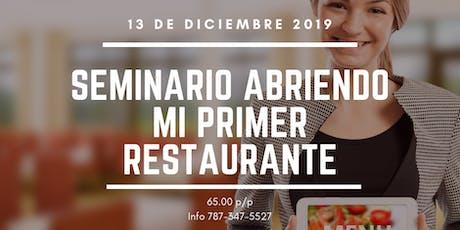Seminario Abriendo Mi Primer Restaurante  tickets