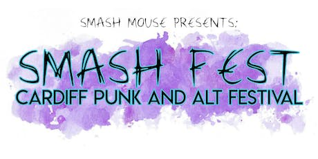 Smash Fest - Cardiff Punk and Alternative Festival tickets