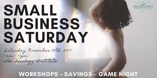 Small Business Saturday at the Sexology Institute