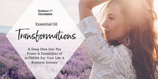 Essential Oil Transformations - 2 Part Experience