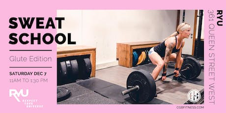 SWEAT SCHOOL  - Get the most out of your workout - Glute Edition tickets