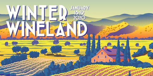 Winter WINEland 2020, Sonoma County 28th Annual