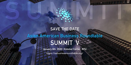 Asian American Business Roundtable Summit V tickets