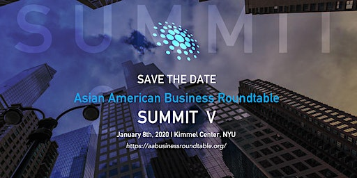 Asian American Business Roundtable Summit V