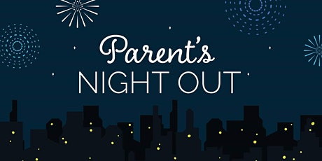 Parents Night Out! tickets