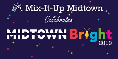 "Mix-It-Up Midtown Celebrates ""Midtown Bright"" at Livingston"