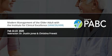 PABC/UBC CPD Course: Modern Management of the Older Adult (VANCOUVER) tickets