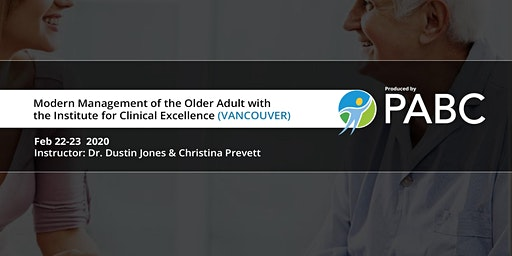 PABC/UBC CPD Course: Modern Management of the Older Adult (VANCOUVER)