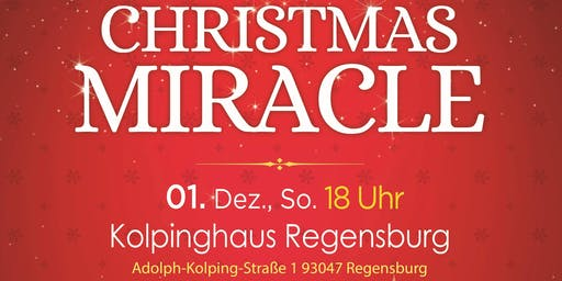 Musical Christmas Miracle 2019 in Regensburg