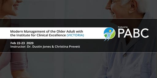 PABC/UBC CPD Course: Modern Management of the Older Adult (VICTORIA)