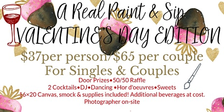 A Real Paint & Sip VALENTINE'S DAY EDITION  tickets