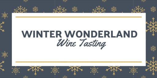 Winter Wonderland Wine Tasting
