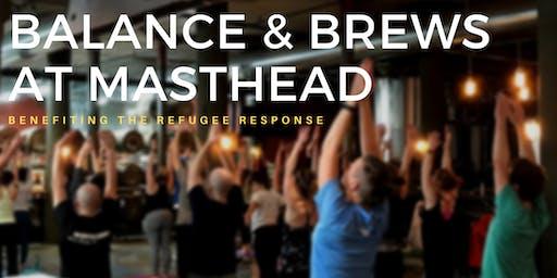 Balance & Brews at Masthead | benefiting Refugee Response