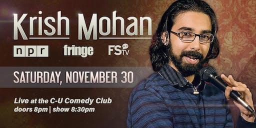 Comedian Krish Mohan (NPR, Fringe, FStv) in Champaign, Illinois