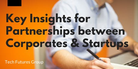 Key Insights for Partnerships between Corporates and Startups tickets