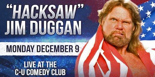 """Hacksaw"" Jim Duggan - WWE Hall of Famer - Live in Champaign, IL"