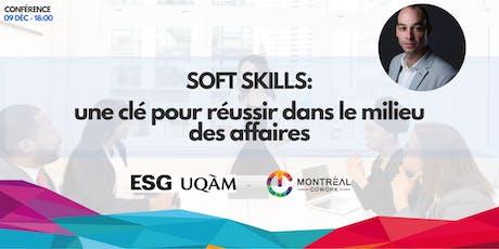 Soft skills : une clé pour réussir dans le milieu des affaires billets