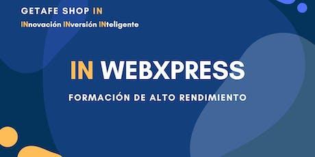 Webxpress Formación de alto rendimiento PRESENCIAL en Madrid entradas