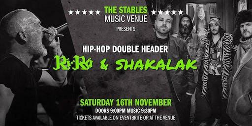 Ri Ra & Shakalak Hip-Hop Double Header