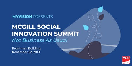 McGill Social Innovation Summit: Not Business As Usual tickets