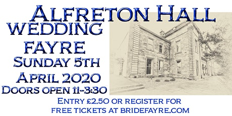 Alfreton Hall Spring Wedding Fayre tickets