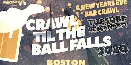 Crawl 'Til The Ball Falls: Boston NYE 2020 tickets