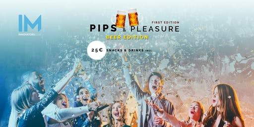 *** Pips & Pleasure - 1st Edition ***
