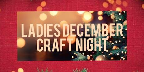 Ladies December Craft Night tickets