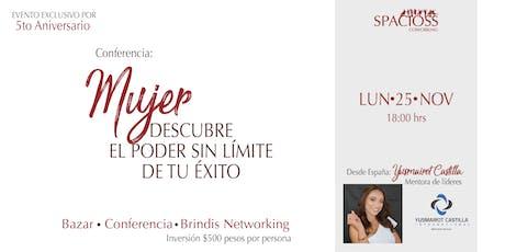Conferencia:  Mujer Descubre el Poder Sin Limite de Tu Éxito tickets
