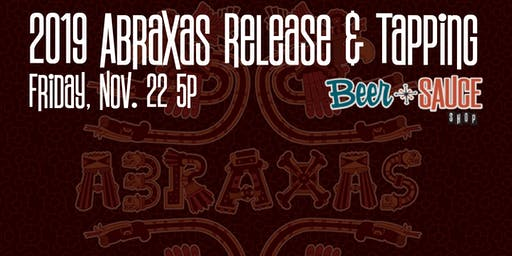 Abraxas 2019 Release & Tapping