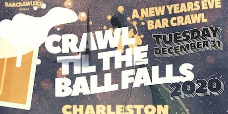 Crawl 'Til The Ball Falls: Charleston NYE 2020 tickets