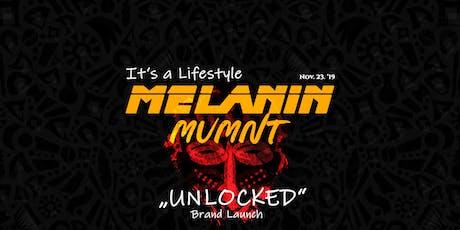 "Melanin Mvmnt ""Unlocked"" - Brand Launch tickets"