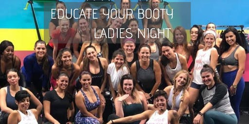 Educate Your Booty: Ladies Night