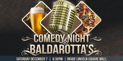 Comedy Night at Baldarotta's (Lincoln Square Mall)