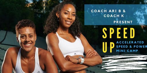 Speed Up - Accelerated Speed and Power Mini-Camp