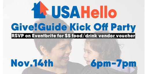USAHello Give!Guide Kickoff Party