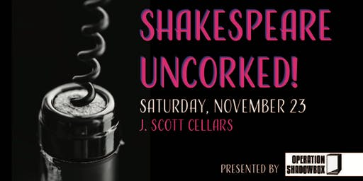 Shakespeare UnCorked!