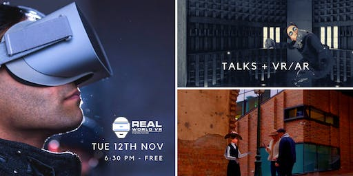 Real World VR - End of Year Party + Panel + AR/VR Showcase