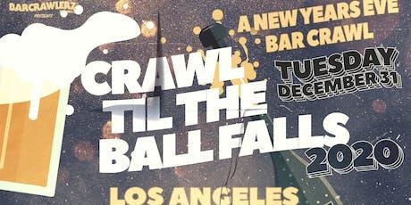 Crawl 'Til The Ball Falls: L.A. NYE 2020 tickets