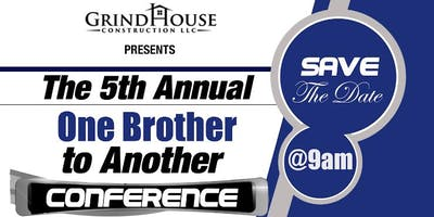 The 5th Annual One Brother to Another Conference