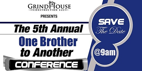 The 5th Annual One Brother to Another Conference tickets