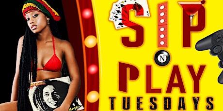 SIP N PLAY TUESDAYS tickets
